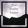 The Guilty Tester